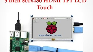 "Raspberry PI Touchscreen with 5"" TFT over HDMI with virtual Keyboard"