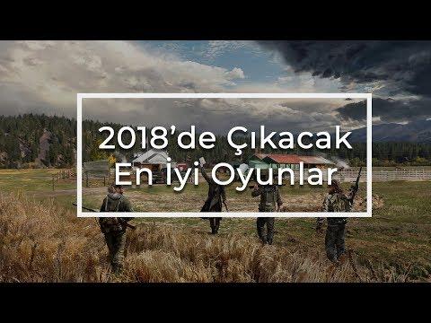 2018 YILINDA ÇIKACAK EN İYİ OYUNLAR