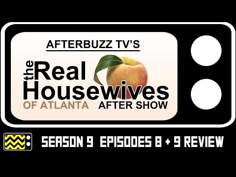 Real Housewives Of Atlanta Season 9 Episodes 8 & 9 Review & After Show | AfterBuzz TV