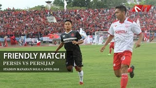Persis Solo vs Persijap Jepara (Friendly Match Highlight) MP3