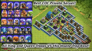All King and Queen Troops VS This Insane Trap Base! (COC)