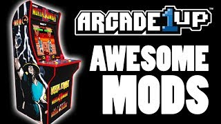 Awesome Mods for your Arcade1up Cabinet