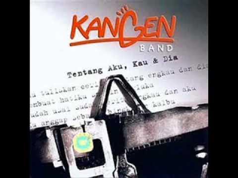 [FULL ALBUM] Kangen Band - Tentang Aku Kau dan Dia [2007]