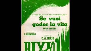 Carlo Buti - Se vuoi goder la vita (con testo).wmv