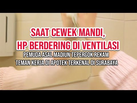 ASIK REKAM CEWEK MANDI, TIBA-TIBA HP BERDERING - Karyawan Apotek asal Madiun Diringkus di Surabaya