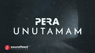 PERA - Unutamam (Lyric Video)