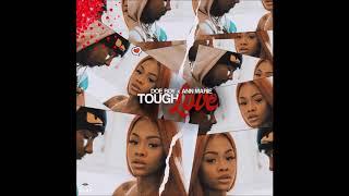 "Doe Boy & Ann Marie - ""Tough Love""  VERSION"