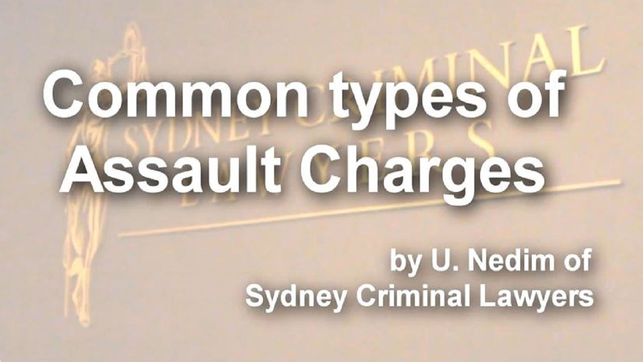 Types of Assault Charges in Canada explained by a Criminal