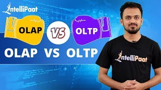 OLAP vs OLTP | Online Transaction Processing vs Online Analytical Processing | Intellipaat