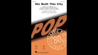 We Built This City (SAB Choir) - Arranged by Kirby Shaw