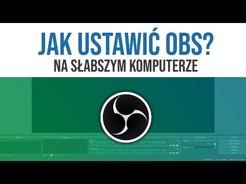 Ustawienia OBS  słaby komputer - OBS Studio poradnik