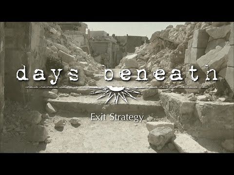 Days Beneath - Exit Strategy - Studio Version & Lyric Video