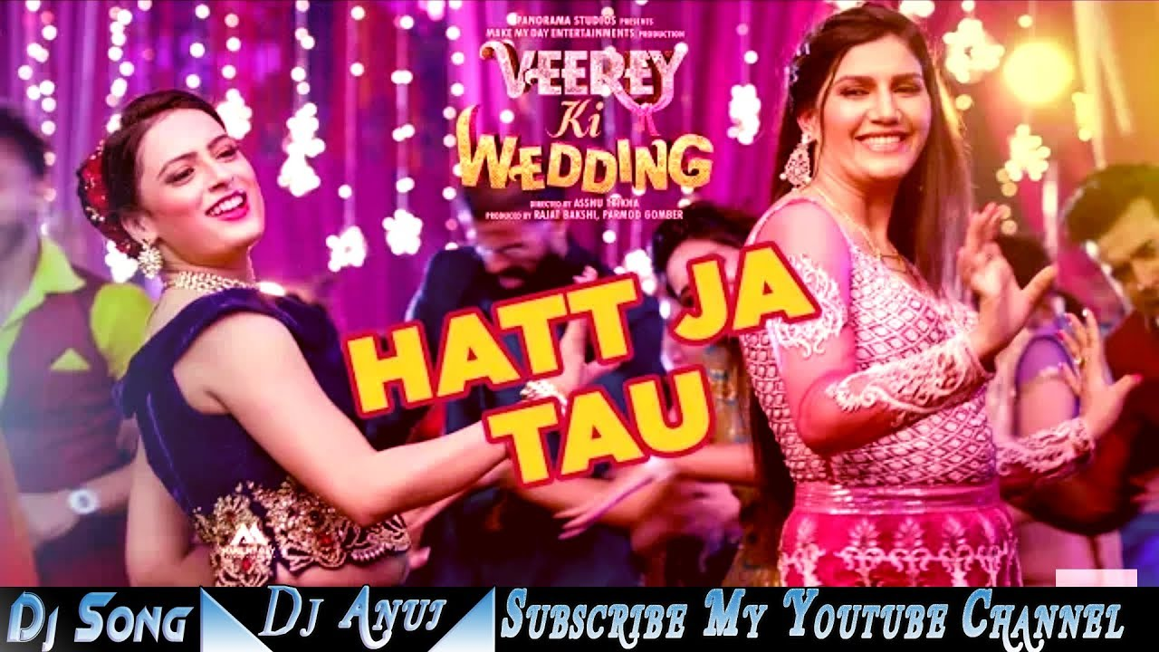 Hat ja tau full song dj