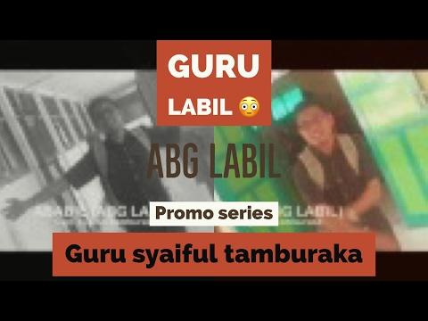ABABIL (ABG LABIL) - Syaiful Tamburaka.flv
