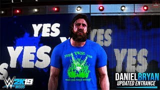 WWE 2K19 - Daniel Bryan Updated Entrance (Mods)