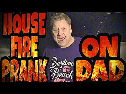 WILLIAM SET THE HOUSE ON FIRE PRANK ON DAD!!!