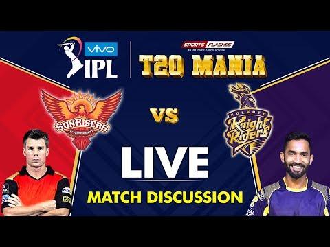Live Hyderabad vs Kolkata T20 | Live Scores and Analysis (English) | IPL 2019
