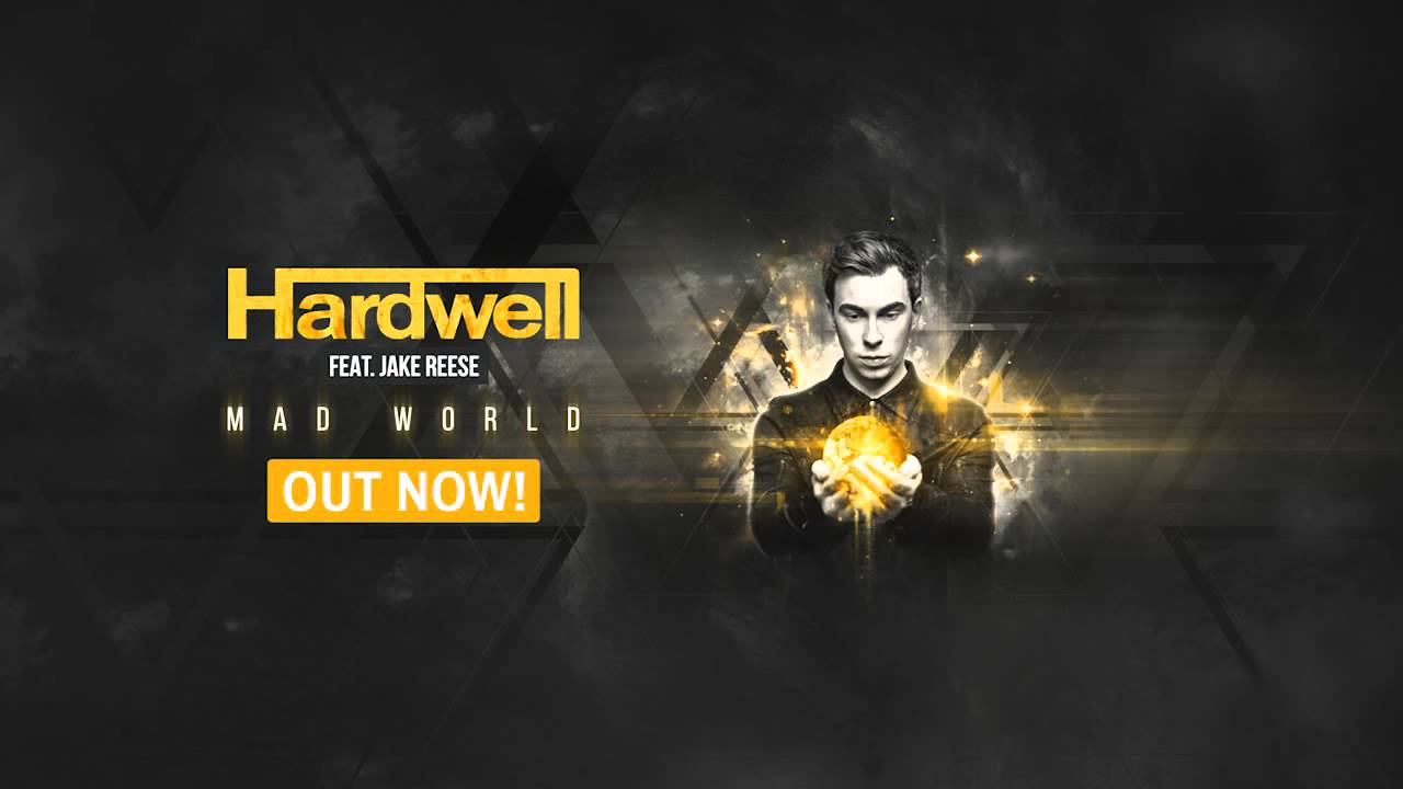 hardwell feat jake reese mad world original mix out. Black Bedroom Furniture Sets. Home Design Ideas