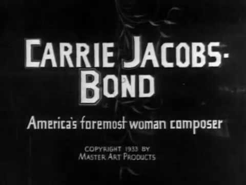 Carrie Jacobs-Bond (1933) Film Short