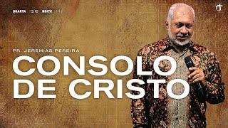 Sofrimento e consolação | Pr. Jeremias Pereira