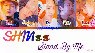 [INDO_SUB] SHINee (샤이니) - 'Stand By Me' Lyrics [Color_Coded_Han_Rom_Indo]