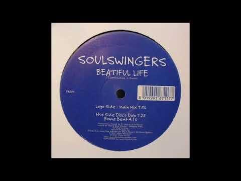 Soulswingers - Beautiful Life (Original Mix) (2001)