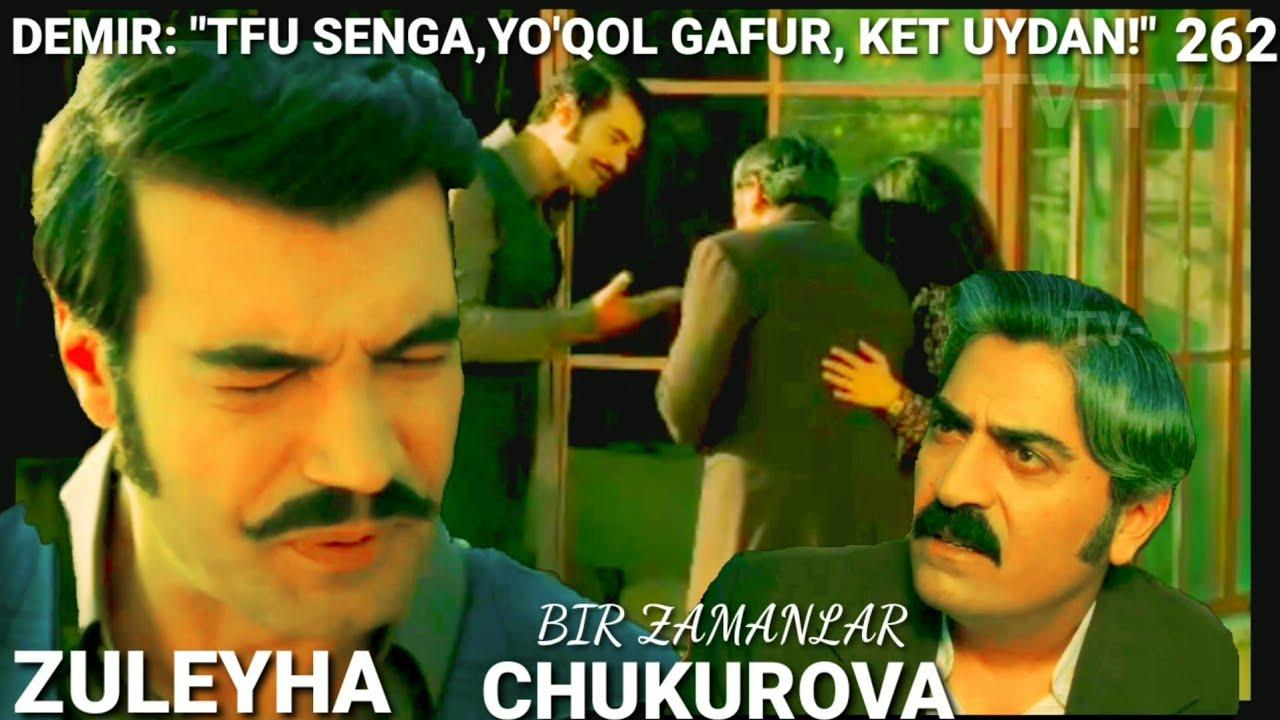 BIR ZAMANLAR CHUKUROVA 262-QISM O'ZBEK TILIDA TURK SERIAL#ЗУЛЕЙХА 262-КИСМ УЗБЕК ТИЛИДА ТУРК СЕРИАЛ MyTub.uz TAS-IX