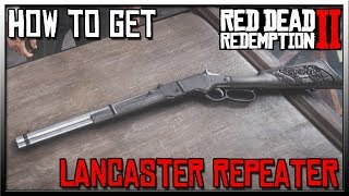 How To Get The Red Dead 2 Lancaster Repeater For FREE - Red Dead Redemption 2 Weapons