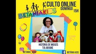 Culto Betânia Kids 07.06.20