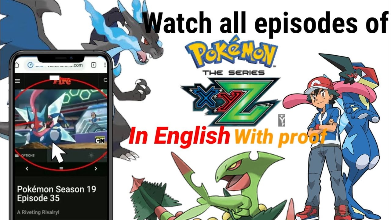 how to watch pokemon xyz all episodes in english - YouTube