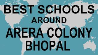 Best Schools around Arera Colony, Bhopal    CBSE, Govt, Private, International | Total Padhai