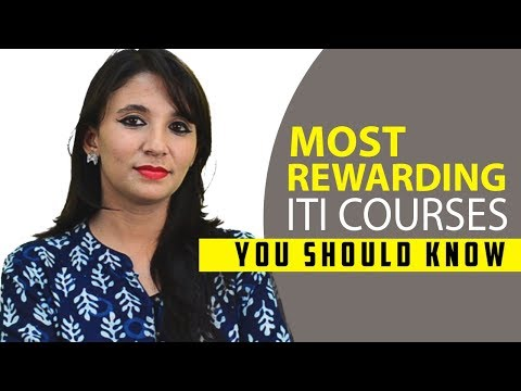 the-most-rewarding-iti-courses-in-india-–-departments,-jobs,-salary