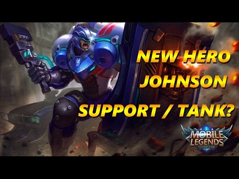 Mobile Legends NEW HERO JOHNSON TRANSFORMER | TANK / SUPPORT?