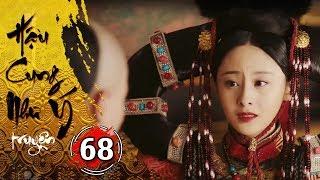 Hậu Cung Như Ý Truyện - Tập 68 [FULL HD] | Phim Cổ Trang Trung Quốc Hay Nhất 2018