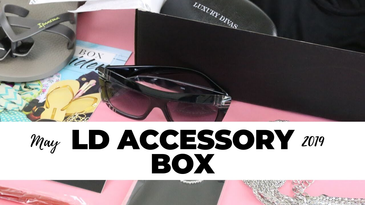 Ld Accessory Box Review May 2019 Fashion Subscription