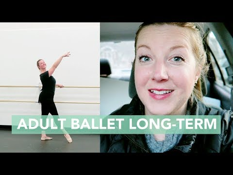 Thoughts on Adult Ballet Long-Term
