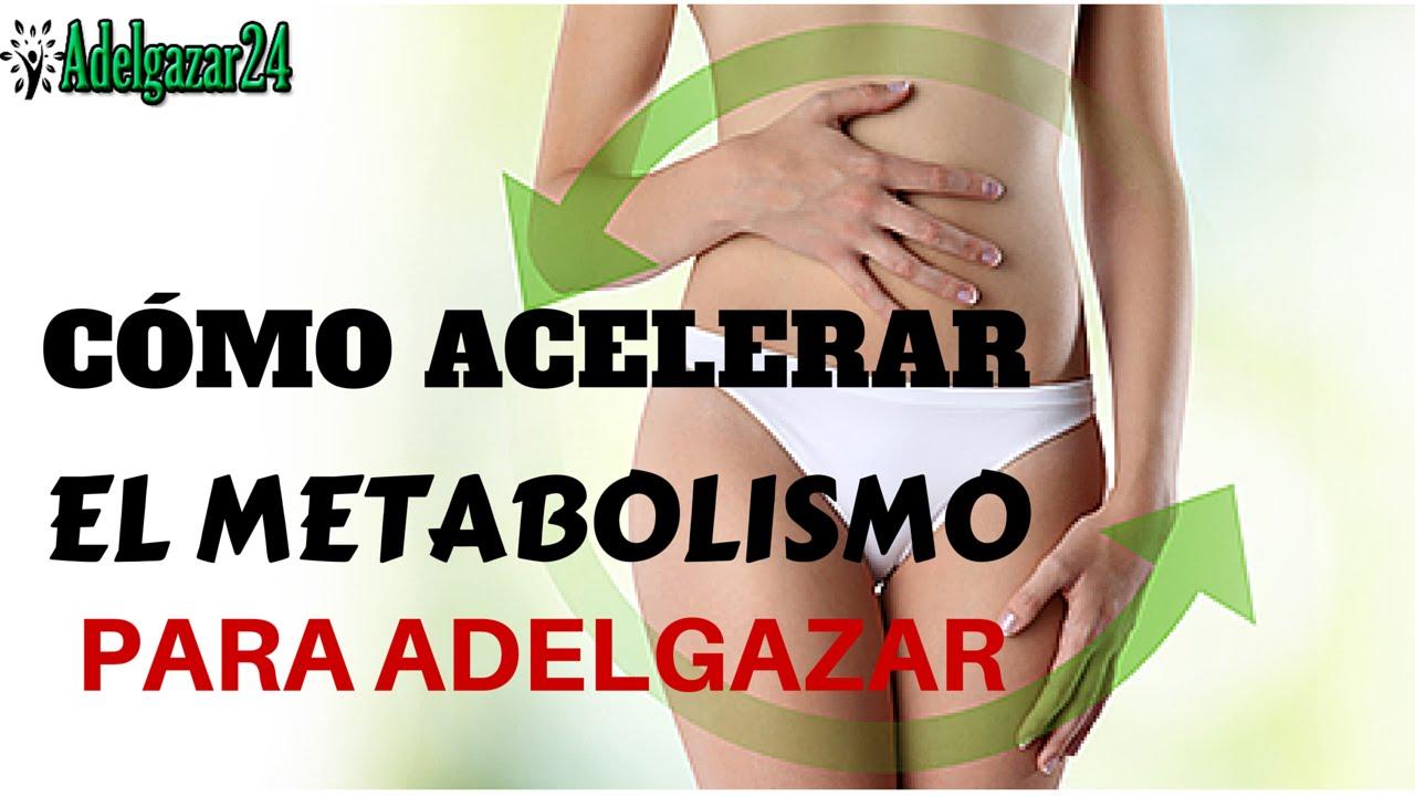 Cambio metabolismo adelgazar rapido