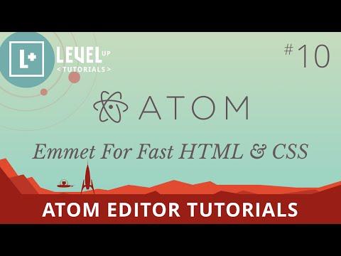 Atom Editor Tutorials #10 - Emmet For Fast HTML & CSS