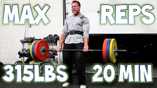 Max Deadlift Reps Challenge (315lbs In 20 Minutes)