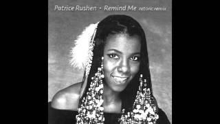 Patrice Rushen - Remind Me (Retoric Remix)