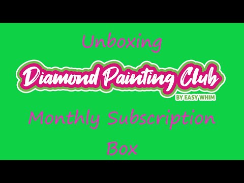 Unboxing Diamond Painting Club Monthly Subscription Box
