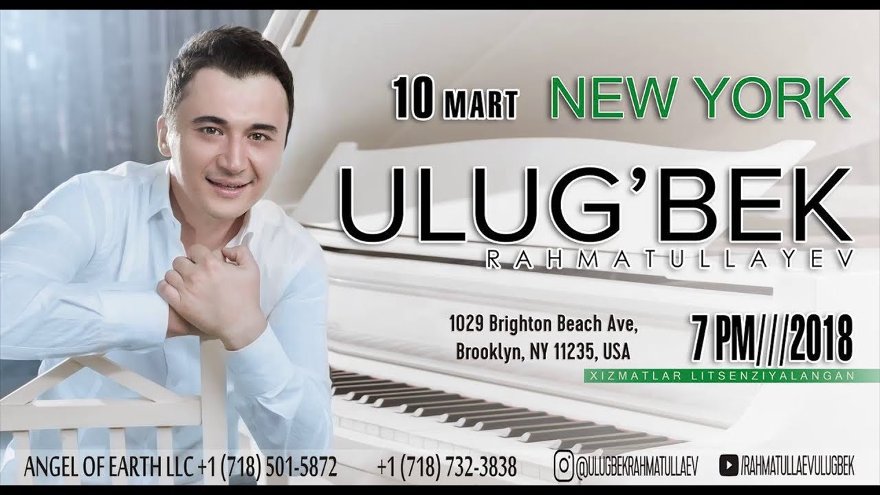 Афиша - Улугбек Рахматуллаев - 10 марта концерт в городе Нью-Йорк 2018 #UydaQoling MyTub.uz TAS-IX