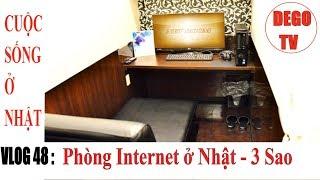Vlog 48: Quán internet ở Nhật Như Khách Sạn 3 Sao | MaBoo NetRoom | DEGO TV