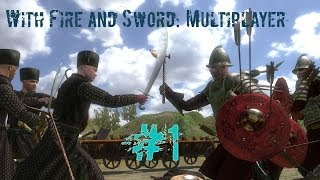 Mount and Blade: With Fire and Sword Multiplayer #1