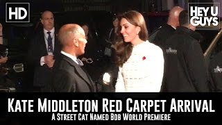 HRH Kate Middleton arrives at the A Street Cat Named Bob World Premiere