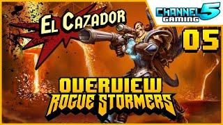 El Cazador - Character Review 05 (Rogue Stormers)