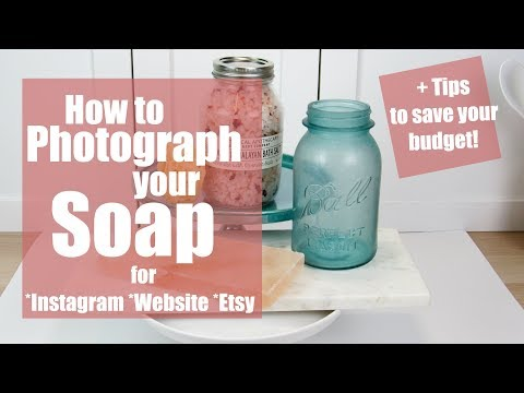 Soap Photography Tips & Tricks + Creative Budget Friendly Id