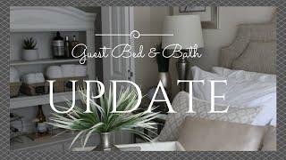Guest Bedroom & Bath First Update