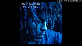 Lenny Kravitz - Low (Maina Remix) - House