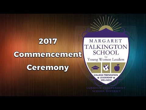 Talkington School for Young Women Leaders Commencement Ceremony - May 23, 2017
